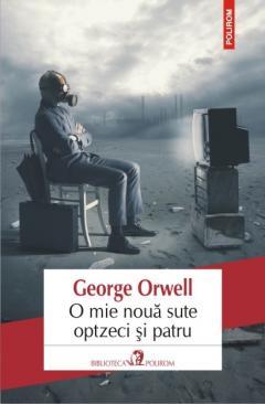 o_mie_noua_sute_optzeci_si_patru_george_orwell_-_editia_2016.jpg