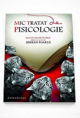 mic-tratat-de-pisicologie-serban-foarta-foarta-serban-humanitas.jpg