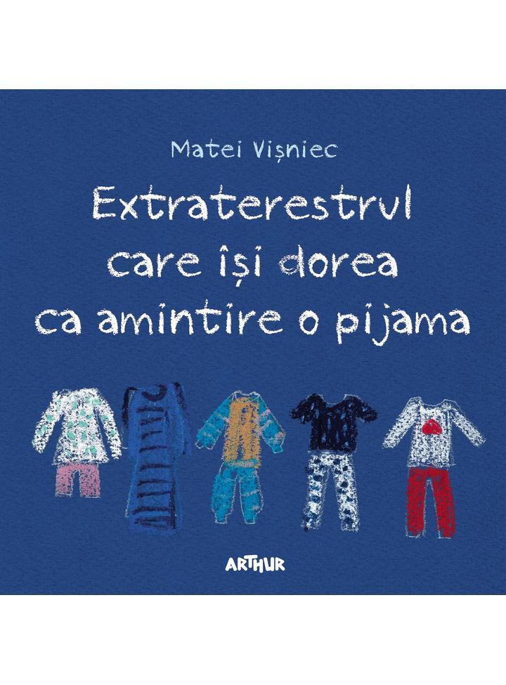 extraterestrul-care-isi-dorea-ca-amintire-o-pijama-matei-visniec-s-cover_huge.jpg